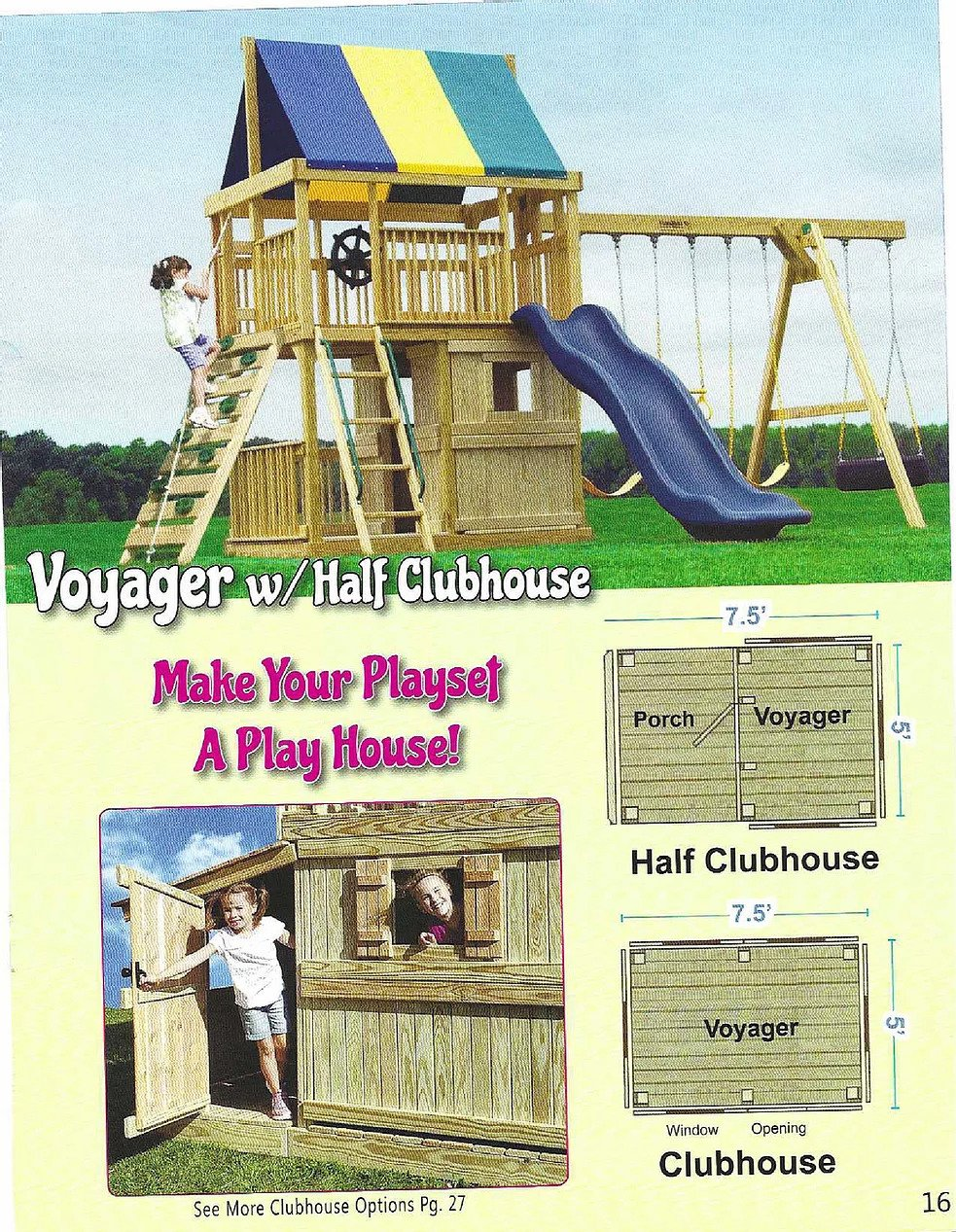 Voyager w/Half Clubhouse